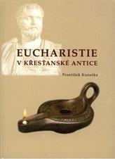 Eucharistie v křesťanské antice