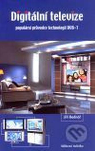 Digitální televize - 2. přepracované vydání