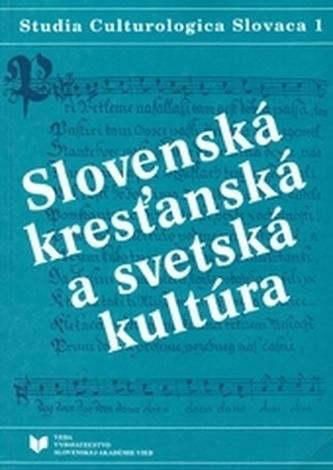 Slovenská kresťanská a svetská kultúra I