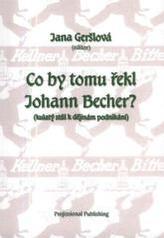 Co by tomu řekl Johann Becher?