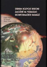 Studium rozvoje regionu založené na vizualizaci geoinformačních databáz