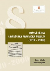 Právní dějiny a brněnská právnická fakulta (1919 - 2009)