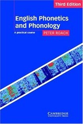 English Phonetics and Phonology (Adv) Book 3/e
