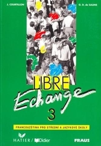Libre Echange 3 - Livre de l´éleve