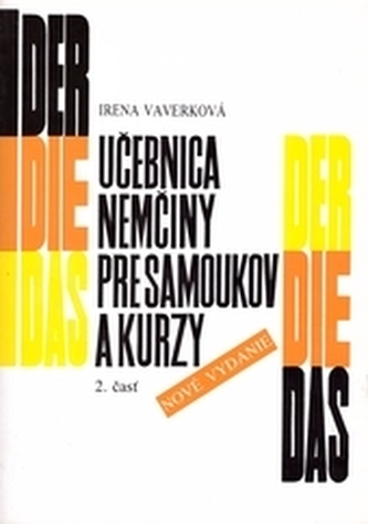 Učebnica nemčiny pre samoukov a kurzy - 2. časť