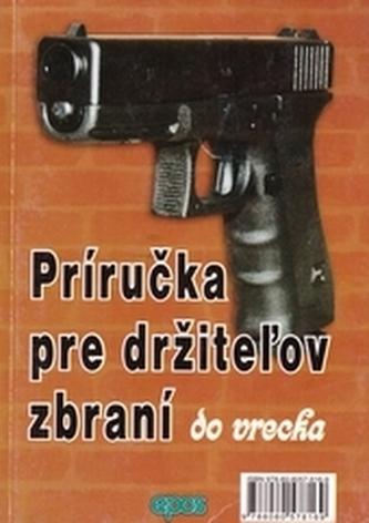 Príručka pre držiteľov zbraní do vrecka
