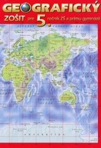 Geografický zošit pre 5. ročník a prímu osemročných gymnázií