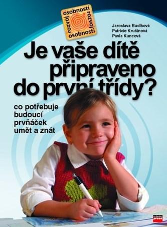 Je vaše dítě připraveno do první třídy?