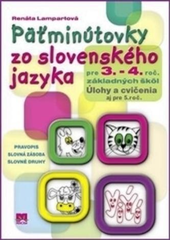 Päťminútovky zo slovenského jazyka pre 3.- 4. ročník základných škôl