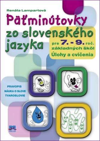 Päťminútovky zo slovenského jazyka pre 7.- 9. ročník základných škôl