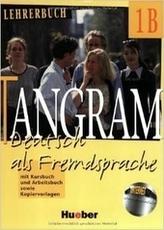 TANGRAM 1B - DEUTSCH ALS FREMDSPRACHE K UND A SOWIE KOIER VORLAGEN