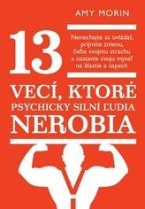13 vecí, ktoré psychicky silní žudia nerobia