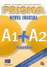 Prisma A1+A2: Fusión Nivel Inicial