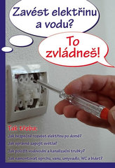 Zavést elektřinu a vodu? To zvládneš!