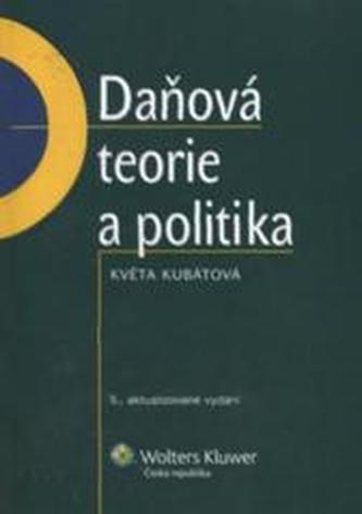 Daňová teorie a politika - 5. aktualizované vydání