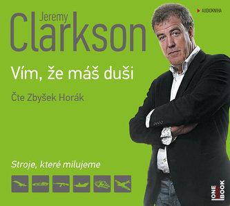Jeremy Clarkson - Vím, že máš duši - CDmp3 (Čte Zbyšek Horák)