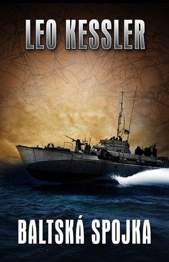 Baltská spojka - Leo Kessler