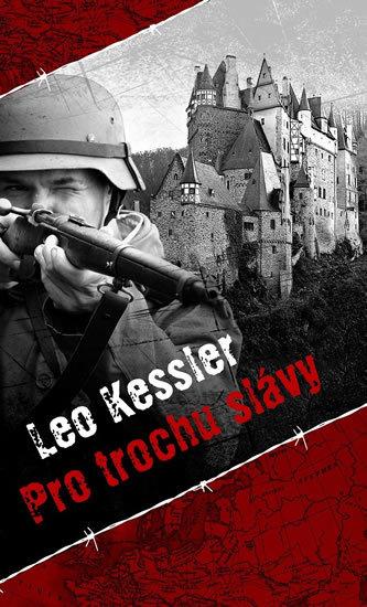 Pro trochu slávy - Leo Kessler