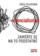 Esencialismus. Jak dělat správně správné věci