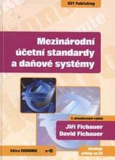 Mezinárodní účetní standardy a daňové systémy - 3. vydání