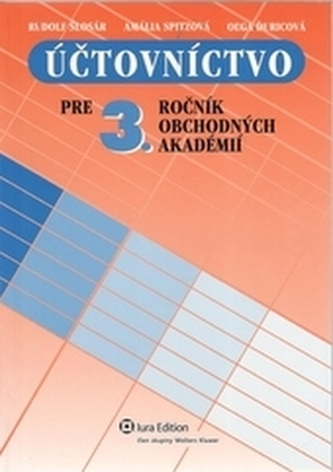 Účtovníctvo pre 3.ročník obchodných akadémií - učebnica