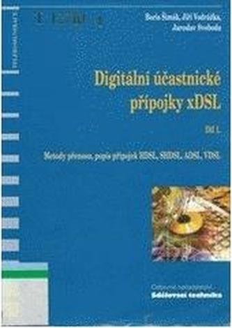 Digitální účastnické přípojky xDSL 1.díl
