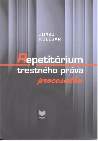 Repetitórium trestného práva procesného