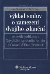 Výklad smluv o zamezení dvojího zdanění ve světle judikatury Nejvyššího správního soudu a Conseil d'Etat (Francie)
