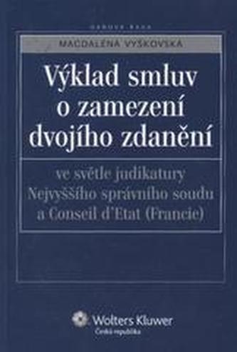 Výklad smluv o zamezení dvojího zdanění ve světle judikatury Nejvyššího správního soudu (Francie)