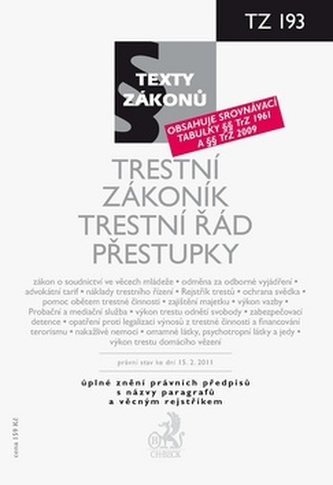 Trestní zákoník, Trestní řád, Přestupky, právní stav ke dni 15.2.2011