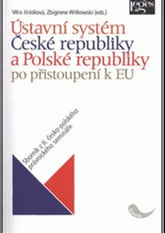 Ústavní systém České a Polské republiky po přistoupení k Evropské unii