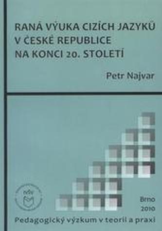 Raná výuka cizích jazyků v České republice na konci 20. století