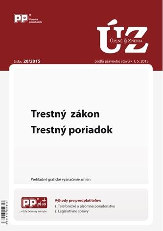 UZZ 20/2015 Trestný zákon, Trestný poriadok