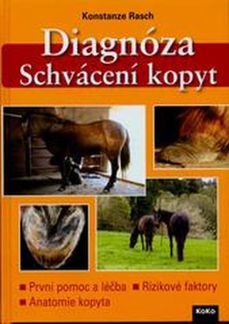 Diagnóza - Schvácení kopyt