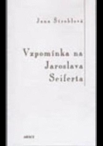 Vzpomínka na Jaroslava Seiferta