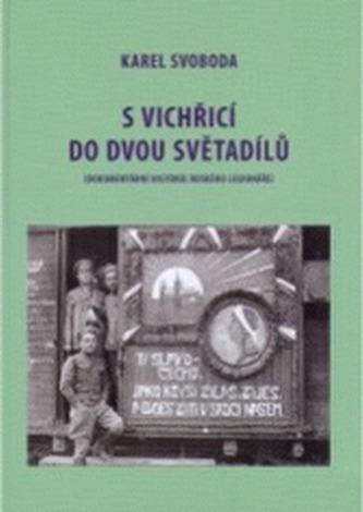 S vichřicí do dvou světadílů (Denník československého legionáře z 1 sv. v.)