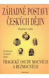 Záhadné postavy českých dějin