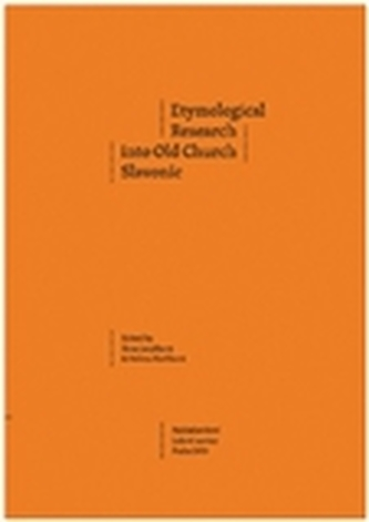 Etymological Research into Old Church Slavonic