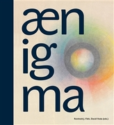 Aenigma / One Hundred Years of Anthroposophical Art