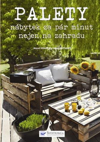 Nábytek z palet za pár minut nejen na zahradu