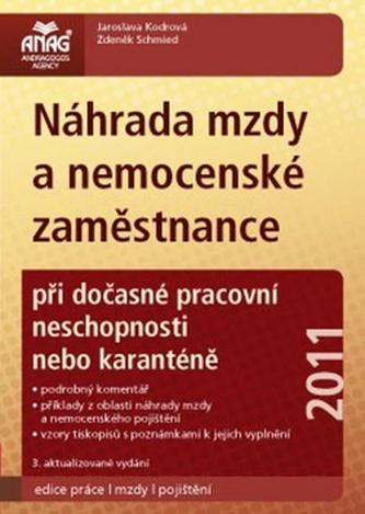 Náhrada mzdy a nemocenské zaměstnance 2011