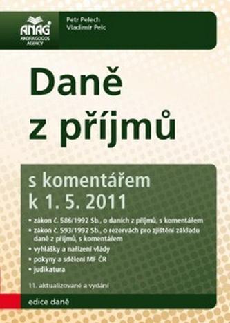 Daně z příjmů s komentářem k 1. 5. 2011