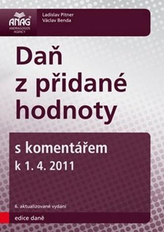 Daň z přidané hodnoty s komentářem k 1. 4. 2011