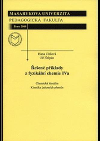 Řešené příklady z fyzikální chemie IVa
