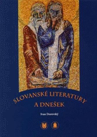 Slovanské literatury a dnešek