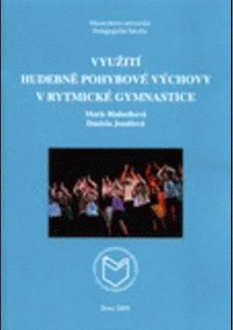 Využití hudebně pohybové výchovy v rytmické gymnastice