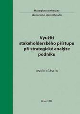 Využití stakeholderského přístupu při strategické analýze podniku