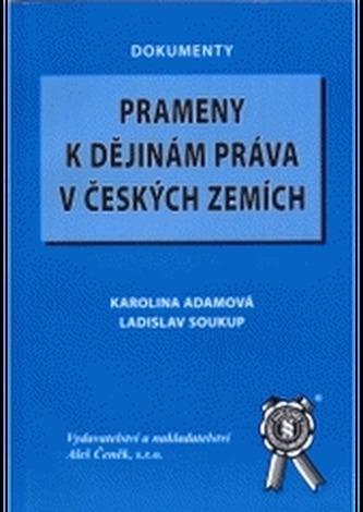 Prameny k dějinám práva v českých zemích