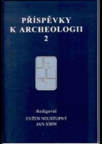 Příspěvky k archeologii 2