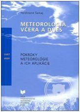 Meteorológia včera a dnes